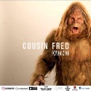 DJ TNT - Cousin Fred (Live Mix)
