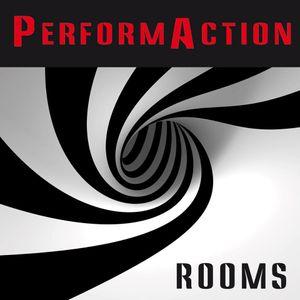 Performaction Rooms - Martedi 22 Marzo 2016