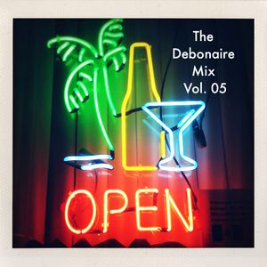 The Debonaire Mix | Vol. 05