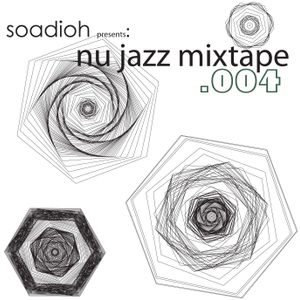 Soadioh Presents: Nu Jazz Mixtape .004