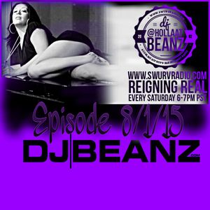 Reigning Real Episode 8/1/2015