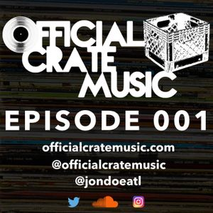 Official Crate Music Radio Podcast - Episode 1 - 03/06/2017