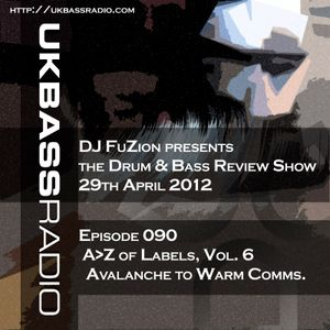 Ep. 090 - A>Z of Drum & Bass Labels, Vol. 6