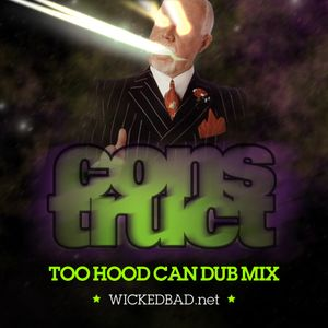 Construct - Exclusive Too Hood Can Dub mix