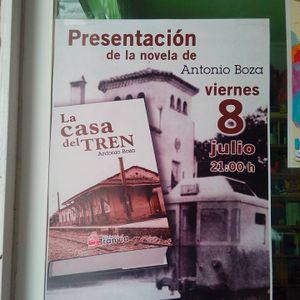 Entrevista Antonio Boza-Novela La Casa del Tren