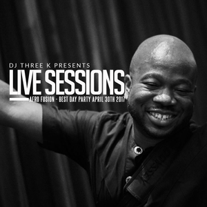 DJ 3K LIVE SESSIONS - AFRO FUSION AT PROMONTORY - 4.30.2017