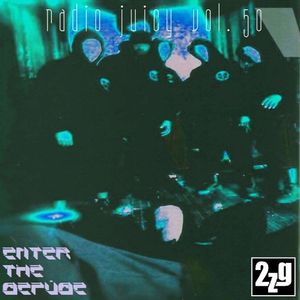 Radio Juicy Vol. 50 - Enter the Gefüge