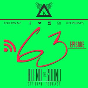 Blend the Sound PODCAST 63