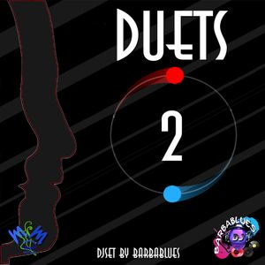 Duets 2 - DjSet by BarbaBlues