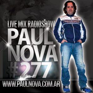 Paul Nova Live Mix 277 - 2 hours 40 Songs
