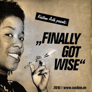 Kristian Auth - Finally Got Wise (2010)