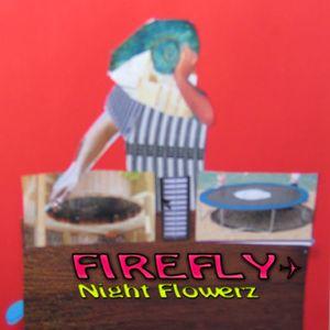 Night Flowerz