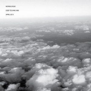 Monologue Deep Techno Mix April 2013