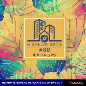 djFiołas & djBezKsywy - House of Bounce #88