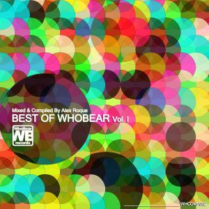 Best Of WhoBear Vol. I @ Mixed By Alex Roque