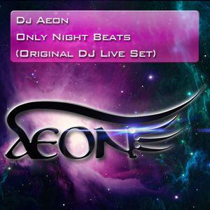 Only Night Beats (DJ Live Mix Set)