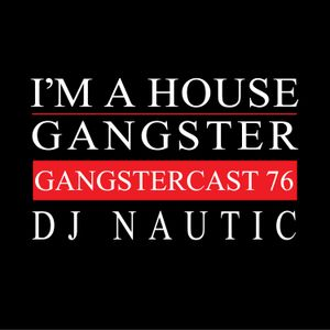 DJ NAUTIC   GANGSTERCAST 76