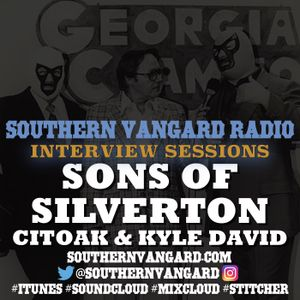 Sons of Silverton (Citoak & Kyle David) - Southern Vangard Radio Interview Sessions