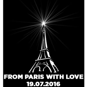 From Paris With Love 19.07.2016