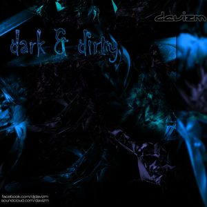 Davizm_Dark&Dirty2006