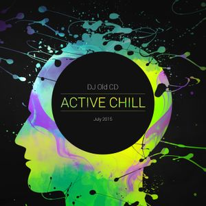 DJ OLD CD - ACTIVE CHILL July 2015