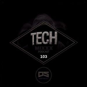 Durtysoxxx - Tech Mixxx 103