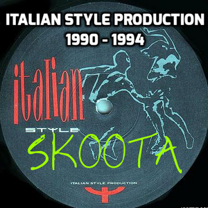 Italian Style Production 1990 - 1994 - SKOOTA