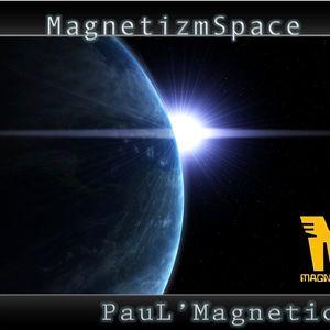 MagnetizmSpace - PauL ' Magnetico