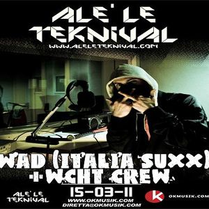 Alè Le Teknival 03.15.2011 - WCHT CREW