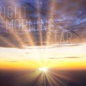 The Bright and Morning Star (Part 2)