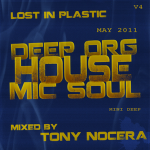 DEEP ORG HOUSE MIC SOUL - Volume 4