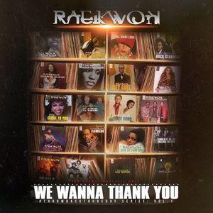 Raekwon We Wanna Thank You