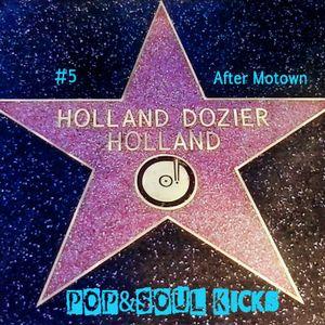 POP&SOUL KICKS #99: HOLLAND, DOZIER & HOLLAND (5). El periodo post-Motown