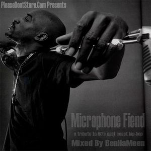 PleaseDontStare Presents Microphone Fiend (Tribute To 80's East Coast Hip-Hop)