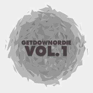 GETDOWNORDIE - Vol. 1