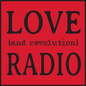 Love (and revolution) Radio: Got Strategy? Tips for Making Effective Nonviolent Change w/ Rivera Sun