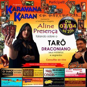 Programa Karavana Karan 07/04/2016 - Carlos Karan e Aline Presença