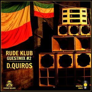 D.Quiros - Rude Klub Guestmix #2 [RDKLSET-002]