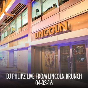 Lincoln Brunch (Live Mix on 04-03-16)