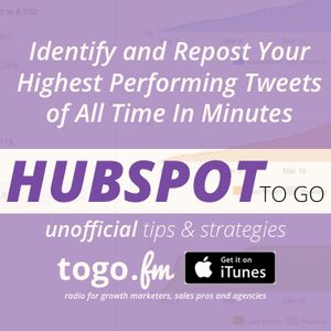 HTG #204: Recycle Your Highest Performing Tweets of All Time in 5 Minutes
