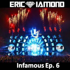 Eric Diamond - Infamous Ep. 6