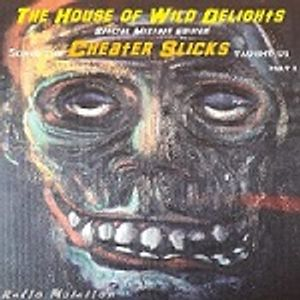 The House of Wild Delights special mixtape edition: Songs the Cheater Slicks Taught Us, Part 1