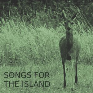 Songs For The Island Vol. 1