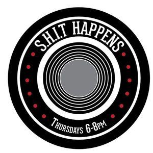 S.H.i.T Happens Radio - January 18, 2018