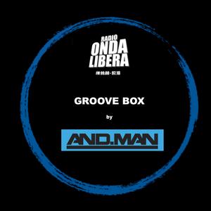AND.MAN - GROOVE BOX #26 @ROL IN THE NIGHT - RADIO ONDA LIBERA 10/04/2015