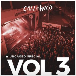 Monstercat Uncaged Vol 3 (Call of the Wild Special) by