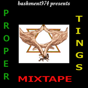 proper things mixtape ( reggae )