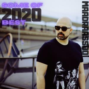 Some Of 2020 Best by Dj Maadraassoo