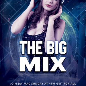 The Big Mix With Jay Mac - April 12 2020 www.fantasyradio.stream