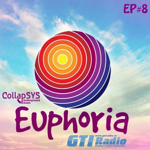 #Euphoria Trance Radioshow EP#8 mixed by DJ Slowmotion